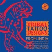 TRIBAL TATOO DESIGN FROM INDIA+CD ROM