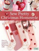 TILDA-SEW PRETTY CHRISTMAS HOMESTYLE